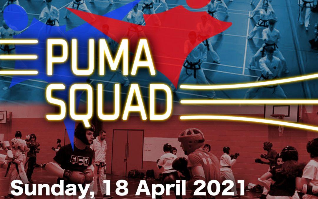 PUMA Squad – 18 April